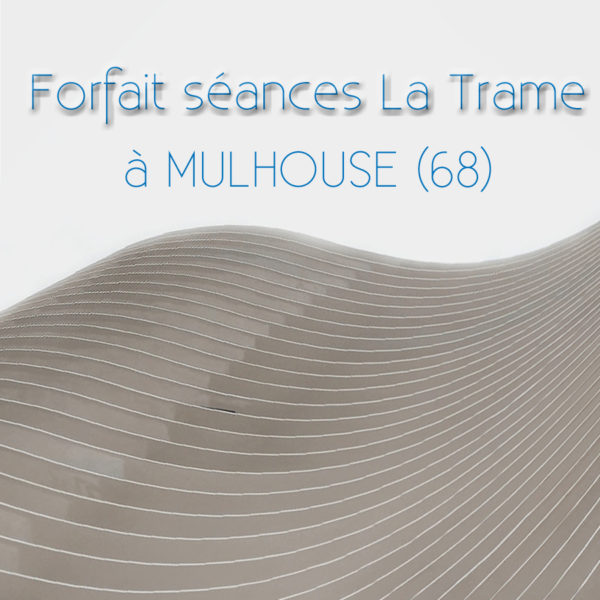 La trame à Mulhouse